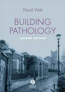 Building Pathology : Principles and Practice, Paperback / softback Book