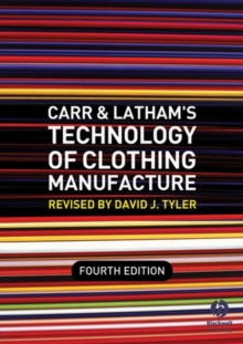 Carr and Latham's Technology of Clothing Manufacture, Paperback / softback Book