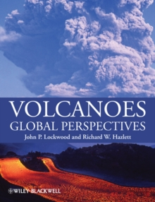 Volcanoes : Global Perspectives, Paperback Book