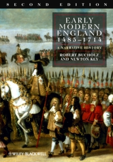 Early Modern England 1485-1714 : A Narrative History, Paperback Book
