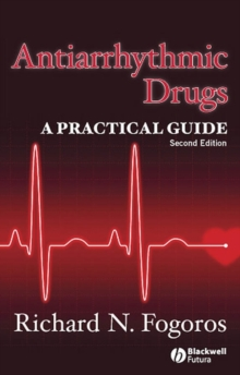 Antiarrhythmic Drugs : A Practical Guide, Paperback / softback Book
