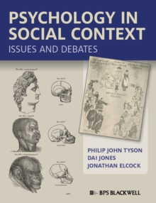 Psychology in Social Context : Issues and Debates, Paperback / softback Book
