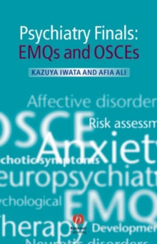 Psychiatry Finals : EMQs and OSCES, Paperback / softback Book