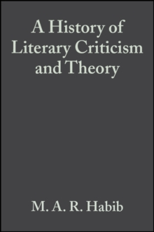 A History of Literary Criticism : From Plato to the Present, Paperback / softback Book