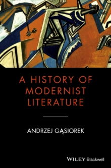 A History of Modernist Literature, Hardback Book