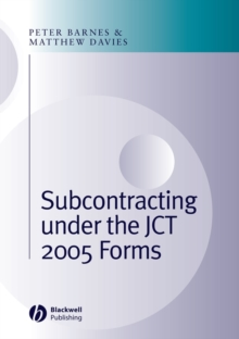 Subcontracting Under the JCT 2005 Forms, Hardback Book