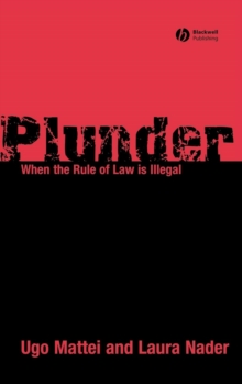 Plunder : When the Rule of Law is Illegal, Hardback Book