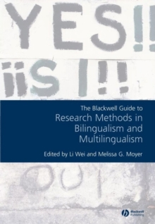 The Blackwell Guide to Research Methods in Bilingualism and Multilingualism, Paperback / softback Book