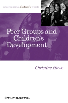 Peer Groups and Children's Development, Paperback / softback Book