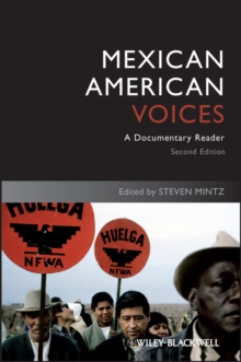 Mexican American Voices : A Documentary Reader, Paperback Book