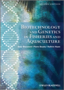 Biotechnology and Genetics in Fisheries and Aquaculture, Hardback Book