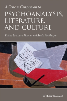 A Concise Companion to Psychoanalysis, Literature, and Culture, Hardback Book