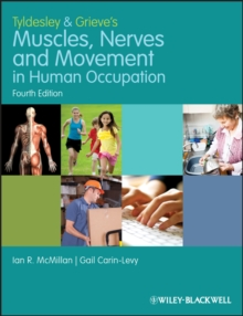 Tyldesley and Grieve's Muscles, Nerves and Movement in Human Occupation, Paperback Book