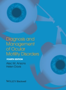 Diagnosis and Management of Ocular Motility Disorders, Hardback Book