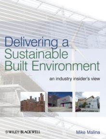 Delivering Sustainable Buildings : An Industry Insider's View, Paperback / softback Book