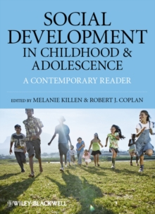 Social Development in Childhood and Adolescence : A Contemporary Reader, Paperback / softback Book