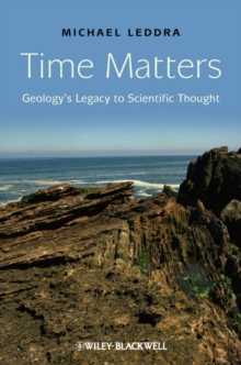 Time Matters : Geology's Legacy to Scientific Thought, Hardback Book