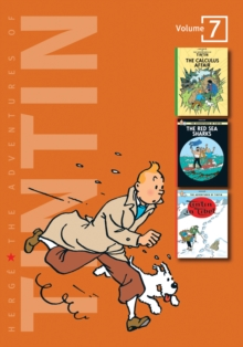 "The Adventures of Tintin : ""The Calculus Affair"", ""The Red Sea Sharks"", ""Tintin in Tibet"" Volume 7, Hardback Book"