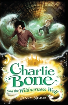 Charlie Bone and the Wilderness Wolf, Paperback Book