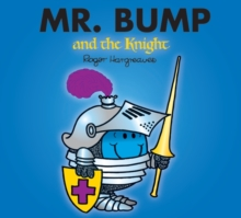 Mr. Bump and the Knight, Paperback Book