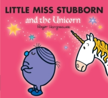 Little Miss Stubborn and the Unicorn, Paperback Book