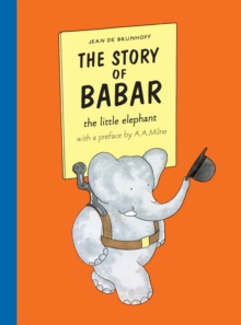 The Story of Babar, Paperback / softback Book