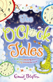 The O'Clock Tales Collection, Paperback Book