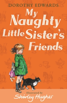 My Naughty Little Sister's Friends, Paperback / softback Book