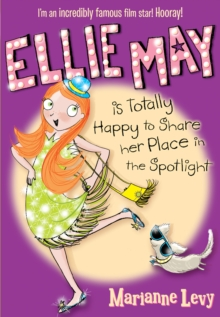 Ellie May is Totally Happy to Share Her Place in the Spotlight, Paperback Book