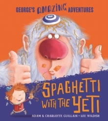 Spaghetti With the Yeti, Paperback / softback Book