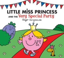 Little Miss Princess and the Very Special Party, Paperback Book