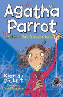 Agatha Parrot and the Odd Street Ghost, Paperback Book