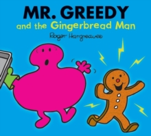 Mr. Greedy and the Gingerbread Man, Paperback Book