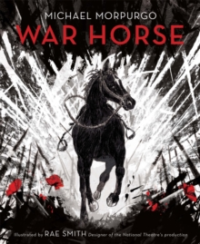 War Horse : Hardback Illustrated Collector's Edition, Hardback Book