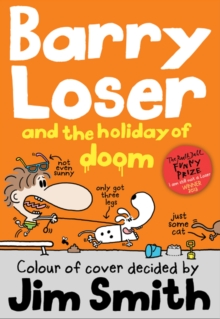 Barry Loser and the Holiday of Doom, Paperback / softback Book