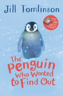 The Penguin Who Wanted to Find Out, Paperback / softback Book