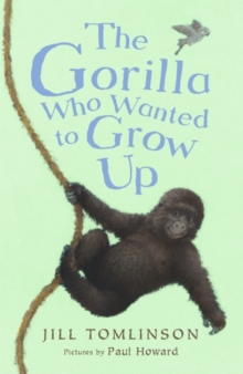 The Gorilla Who Wanted to Grow Up, Paperback Book