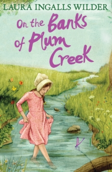 On the Banks of Plum Creek, Paperback Book