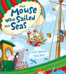 The Mouse Who Sailed the Seas, Paperback Book