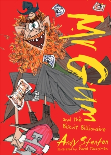 Mr Gum and the Biscuit Billionaire, Paperback / softback Book