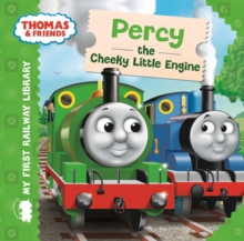 Thomas & Friends: My First Railway Library: Percy the Cheeky Little Engine, Hardback Book