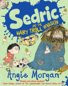Sedric and the Hairy Troll Invasion, Paperback Book