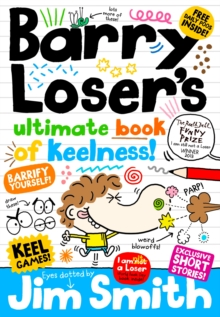 Barry Loser's Ultimate Book of Keelness, Hardback Book
