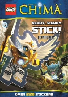 LEGO (R) Chima: Ready, Steady, Stick! (Sticker Activity Book), Paperback Book