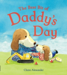 The Best Bit of Daddy's Day, Paperback Book