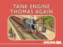 Thomas the Tank Engine: The Railway Series: Tank Engine Thomas Again, Hardback Book