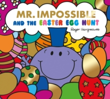 Mr. Impossible and the Easter Egg Hunt, Paperback / softback Book