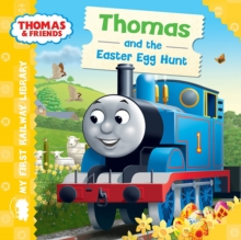 Thomas & Friends: My First Railway Library: Thomas and the Easter Egg Hunt, Hardback Book