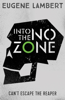 Into the No-Zone, Paperback / softback Book