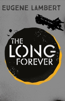 The Long Forever, Paperback / softback Book